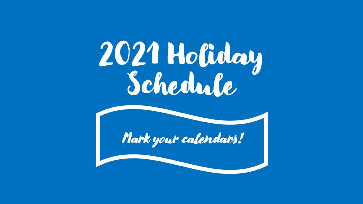 JMA 2021 Holiday Closure Schedule
